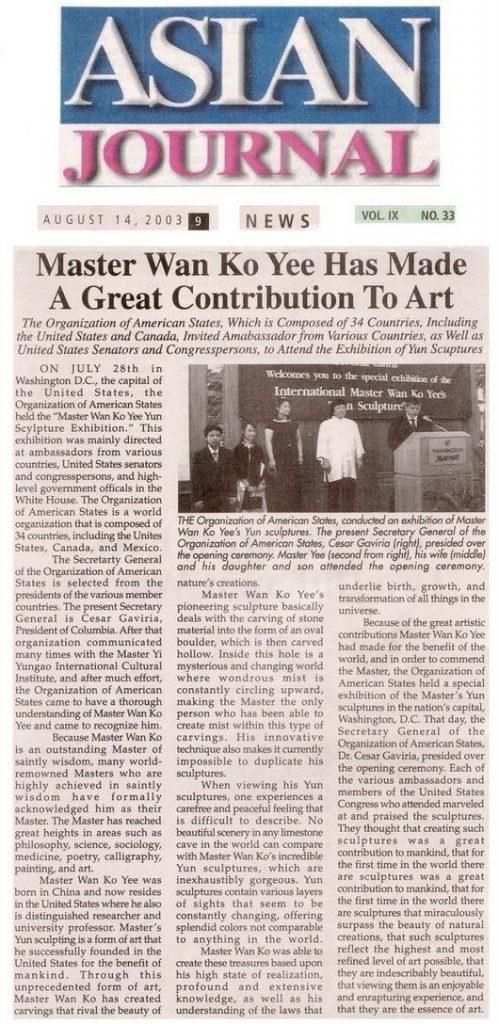 Master Wan Ko Yee Has Made A Great Contribution To Art (Asian Journal August 14, 2003 9 News Vol.IX No.33)
